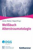 Weißbuch Alterstraumatologie