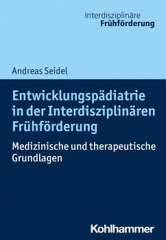 Entwicklungspädiatrie in der Interdisziplinären...