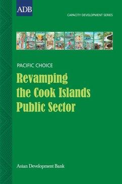 Revamping the Cook Islands Public Sector (eBook, ePUB) - Wichman, Vaine Iriano