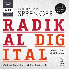 Radikal digital, 1 Audio-CD - Sprenger, Reinhard K.