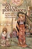 Old Celtic Romances (eBook, ePUB)