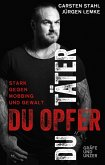 Du Täter, du Opfer (eBook, ePUB)