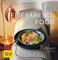 Feierabendfood (eBook, ePUB) - Bodensteiner, Susanne