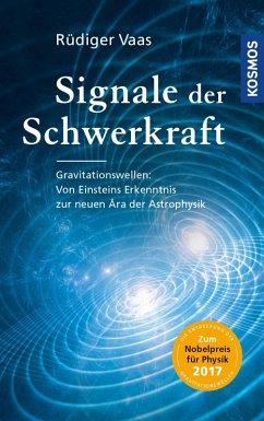 Signale der Schwerkraft (eBook, ePUB) - Vaas, Rüdiger