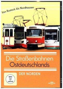 Die Straßenbahnen Ostdeutschlands - Der Norden ...