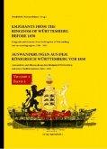 Auswanderungen aus dem Königreich Württemberg vor 1850, Bd. 2