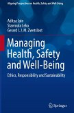 Managing Health, Safety and Well-Being