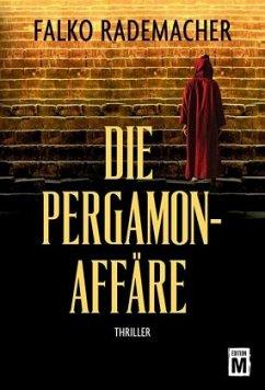 Die Pergamon-Affäre - Rademacher, Falko