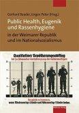 Public Health, Eugenik und Rassenhygiene in der Weimarer Republik und im Nationalsozialismus