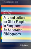 Arts and Culture for Older People in Singapore: An Annotated Bibliography