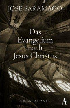 Das Evangelium nach Jesus Christus - Saramago, José