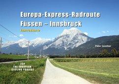 Europa-Express-Radroute Füssen - Innsbruck - Günther, Peter