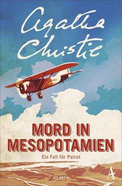 Mord in Mesopotamien / Ein Fall für Hercule Poirot Bd.14 - Christie, Agatha