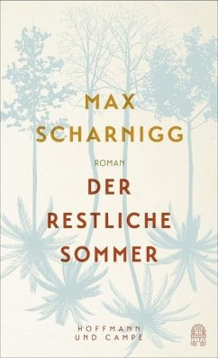 Der restliche Sommer - Scharnigg, Max