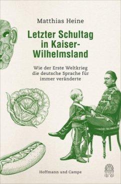 Letzter Schultag in Kaiser-Wilhelmsland - Heine, Matthias