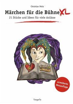 Märchen für die Bühne XL - Peitz, Christian; Charles, Dickens