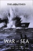 War at Sea: From the Times History of the Great War