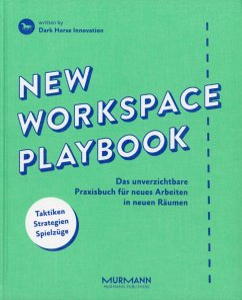 New Workspace Playbook - Gemmer, Pascal; Bartl, Dietmut; Dark Horse Innovation