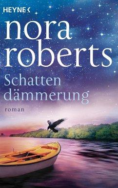 Schattendämmerung / Schatten-Trilogie Bd.2 - Roberts, Nora