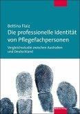 Die professionelle Identität von Pflegefachpersonen
