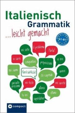Italienisch Grammatik leicht gemacht A1-B1