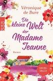 Die kleine Welt der Madame Jeanne (eBook, ePUB)