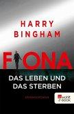 Fiona: Das Leben und das Sterben / Fiona Griffiths Bd.2 (eBook, ePUB)