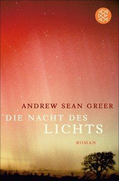 Die Nacht des Lichts (eBook, ePUB) - Greer, Andrew Sean