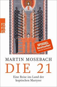 Die 21 (eBook, ePUB) - Mosebach, Martin