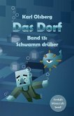 Das Dorf Band 13: Schwamm drüber (eBook, ePUB)
