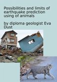 Possibilities and limits of earthquake prediction using of animals (eBook, ePUB)