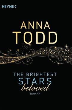 beloved / The Brightest Stars Bd.3 (eBook, ePUB) - Todd, Anna