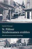 St. Pöltner Straßennamen erzählen (eBook, ePUB)