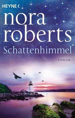 Schattenhimmel / Schatten-Trilogie Bd.3 (eBook, ePUB) - Roberts, Nora