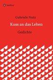 Kuss an das Leben (eBook, ePUB)