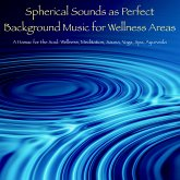 Spherical Sounds as Perfect Background Music for Wellness Areas – A Hamac for the Soul (MP3-Download)