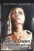 Chris Owen - Die Wiedergeburt (eBook, ePUB)
