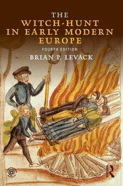 The Witch-Hunt in Early Modern Europe (eBook, PDF) - Levack, Brian P.