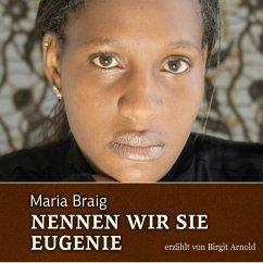 Nennen wir sie Eugenie (MP3-Download) - Braig, Maria