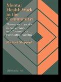 Mental Health Work In The Community (eBook, ePUB)