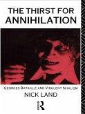 The Thirst for Annihilation (eBook, ePUB)