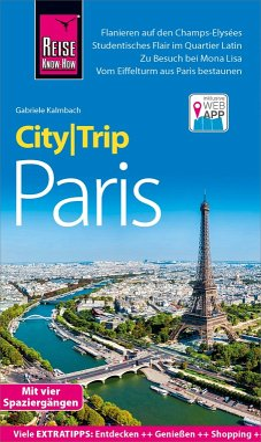 Reise Know-How CityTrip Paris (eBook, ePUB) - Kalmbach, Gabriele