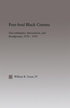 Post-Soul Black Cinema (eBook, ePUB) - Grant, William R.