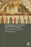 The Making of the New Martyrs of Russia (eBook, ePUB)