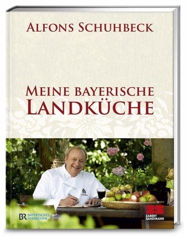 Meine bayerische Landküche Bd.1 (Mängelexemplar) - Schuhbeck, Alfons