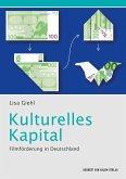 Kulturelles Kapital (eBook, ePUB)