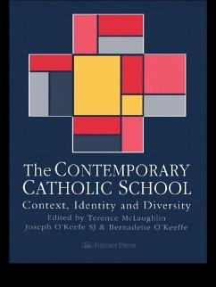 The Contemporary Catholic School (eBook, ePUB)