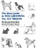 The Stone Guide to Dog Grooming for All Breeds (eBook, ePUB)