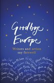 Goodbye Europe (eBook, ePUB)