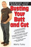 Busting Your Butt and Gut (eBook, ePUB)